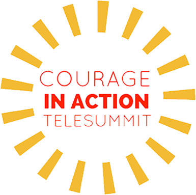 Courage In Action Tele-Summit